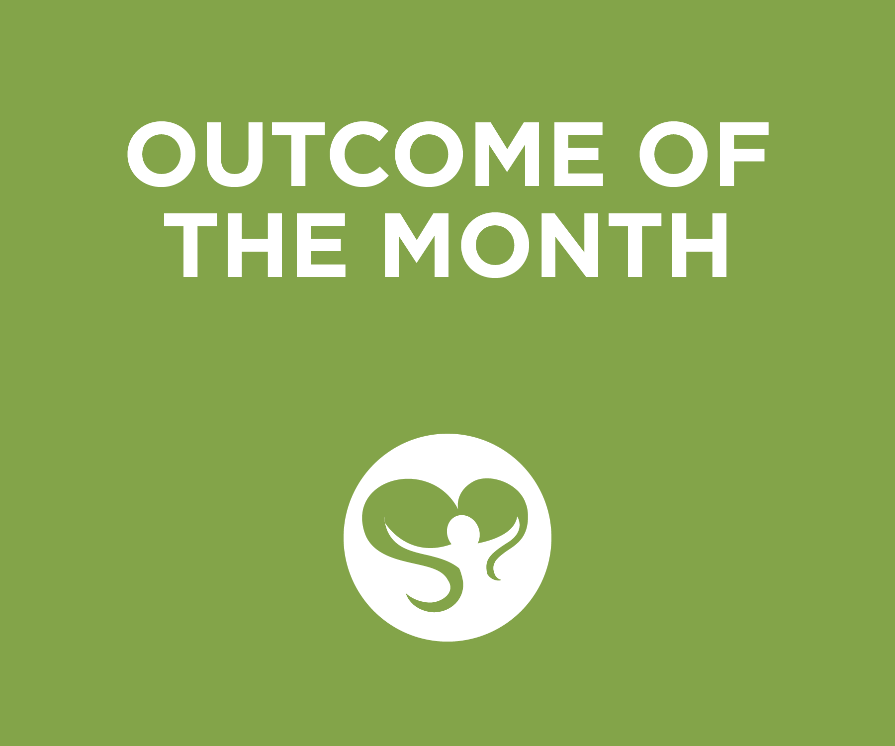 Green Colored Title Card for Outcome of the Month