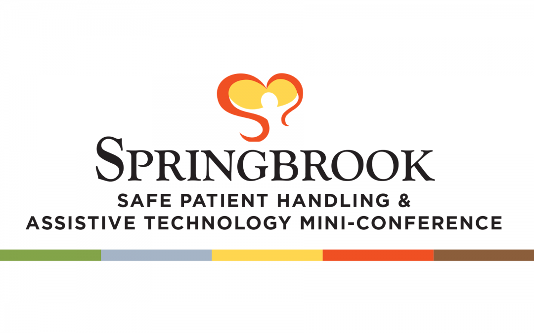 Safe Patient Handling, Communication,  & Assistive Technology  Mini-Conference